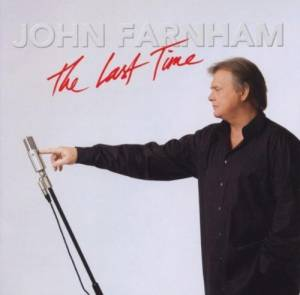 Cover - John Farnham: Last Time, The