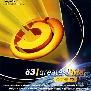 Ö3 Greatest Hits Volume 15 - Cover