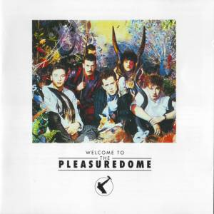 Frankie Goes To Hollywood: Welcome To The Pleasuredome (CD) - Bild 1