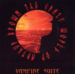 Cover - Crazy World Of Arthur Brown, The: Vampire Suite