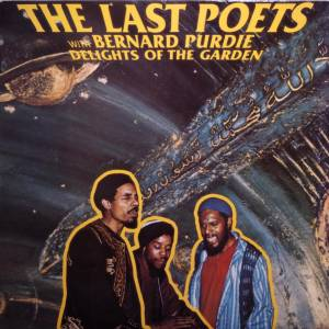 Cover - Last Poets, The: Delights Of The Garden