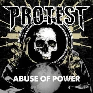 Protest: Abuse Of Power (CD) - Bild 1