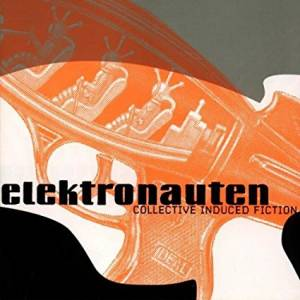 Cover - Elektronauten: Collective Induced Fiction