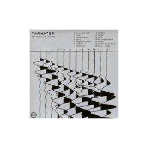 Tarwater: Needle Was Travelling, The - Cover