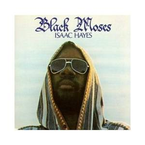 Cover - Isaac Hayes: Black Moses