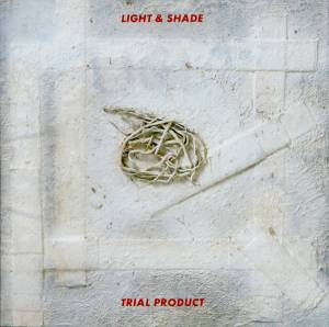 Light & Shade: Trial Product - Cover