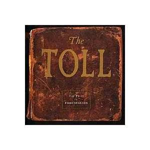 The Toll: The Price Of Progression (CD) - Bild 1