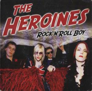Cover - Heroines, The: Rock'n'roll Boy