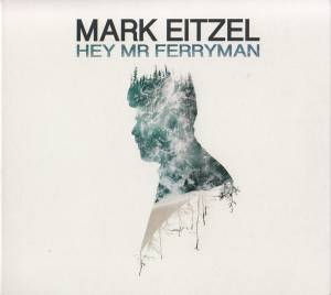 Cover - Mark Eitzel: Hey Mr Ferryman