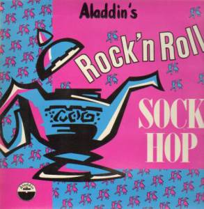 Cover - Jivers, The: Aladdin's Rock'n Roll Sock Hop