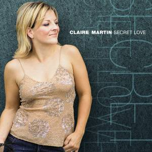 Cover - Claire Martin: Secret Love
