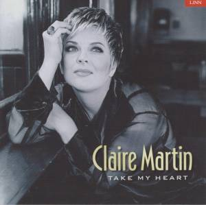 Cover - Claire Martin: Take My Heart