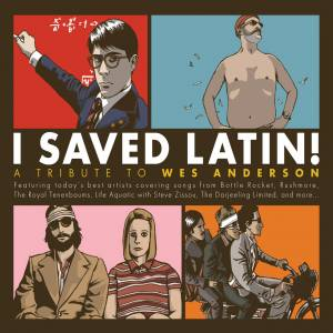 Cover - Elk City: I Saved Latin! A Tribute To Wes Anderson