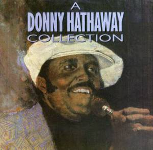 Cover - Donny Hathaway: Donny Hathaway Collection, A