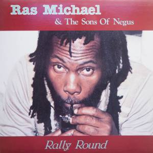 Cover - Ras Michael & The Sons Of Negus: Rally Round