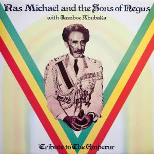 Cover - Ras Michael & The Sons Of Negus: Tribute To The Emperor