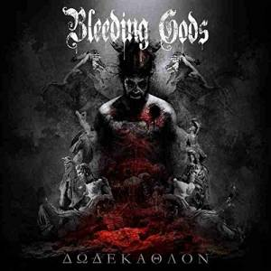 Bleeding Gods: Dodekathlon (CD) - Bild 1