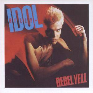 Billy Idol: Rebel Yell (CD) - Bild 1