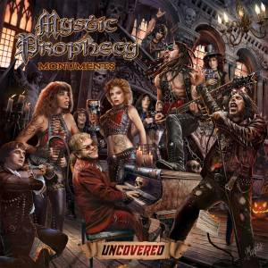 Cover - Mystic Prophecy: Monuments Uncovered