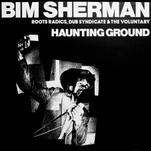 Cover - Bim Sherman: Haunting Ground
