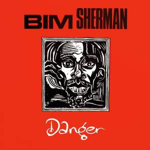 Cover - Bim Sherman: Danger