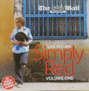 Cover - Simply Red: Live In Cuba Volume One / Volume Two