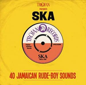 Cover - Sir Lord Comic & His Cowboys: Trojan Presents: Ska - 40 Jamaican Rude-Boy Sounds