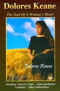 Cover - Dolores Keane: Soul Of A Woman's Heart, The