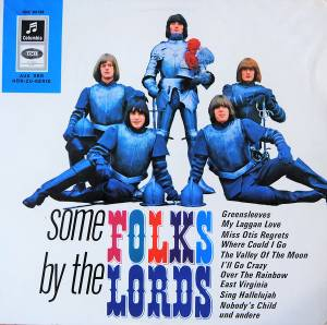 The Lords: Some Folks By The Lords (LP) - Bild 1