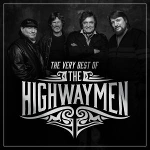 Cover - Highwaymen, The: Very Best Of, The