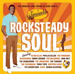 Cover - Tennors, The: Rocksteady Soul (The Original Cool Sound Of Duke Reid's Treasure Isle)