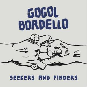 Cover - Gogol Bordello: Seekers And Finders