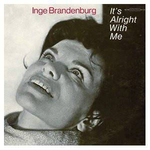 Cover - Inge Brandenburg: It's Alright With Me
