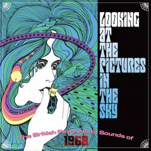 Cover - Eyes Of Blue: Looking At The Pictures In The Sky (The British Psychedelic Sounds Of 1968)