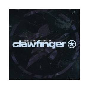 Cover - Clawfinger: Biggest And The Best Of Clawfinger, The