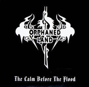 Cover - Orphaned Land: Calm Before The Flood, The