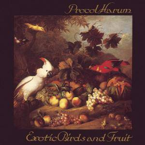 Procol Harum: Exotic Birds And Fruit - Cover