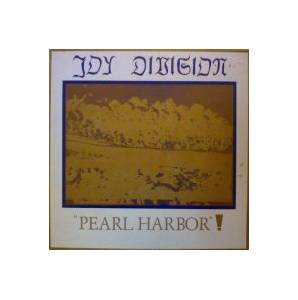Joy Division: Pearl Harbor! - Cover
