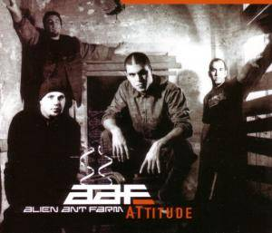 Cover - Alien Ant Farm: Attitude