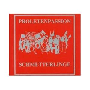 Cover - Schmetterlinge: Proletenpassion