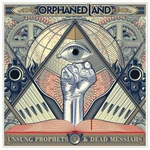Cover - Orphaned Land: Unsung Prophets & Dead Messiahs