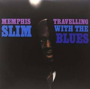 Cover - Memphis Slim: Travelling With The Blues