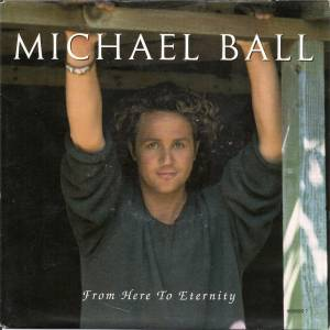 Cover - Michael Ball: From Here To Eternity