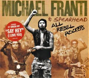 Cover - Michael Franti & Spearhead: All Rebel Rockers