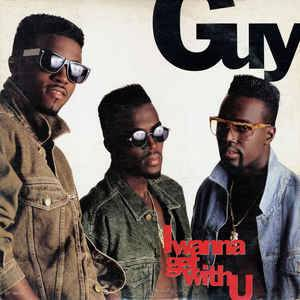 Cover - Guy: I Wanna Get With