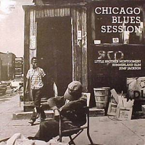 Cover - Sunnyland Slim: Chicago Blues Session - Little Brother Montgomery, Sunnyland Slim, Jump Jackson