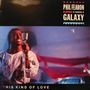 Cover - Phil Fearon & Galaxy: This Kind Of Love