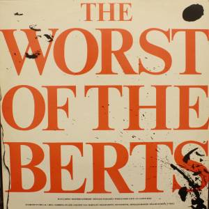 Cover - Alberto Y Lost Trios Paranoias: Worst Of The Berts, The