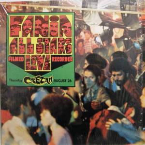 Cover - Fania All Stars: Live At The Cheetah - Vol. 1