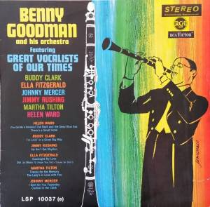Cover - Benny Goodman & His Orchestra: Benny Goodman And His Orchestra Featuring Great Vocalists Of Our Times